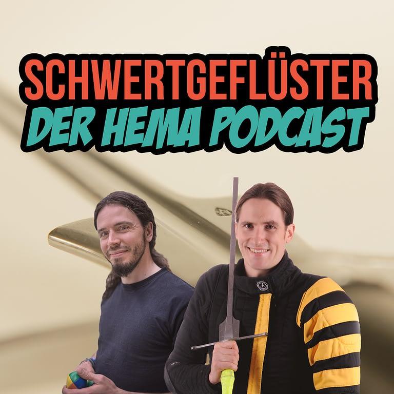 Schwertgeflüster - Der deutsche HEMA Podcast über historisches Fechten, Schwertkampf und Geschichte